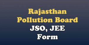 Rajasthan Pollution Board JSO / JEE Result 2021
