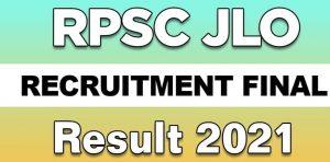 RPSC JLO Final Result 2021