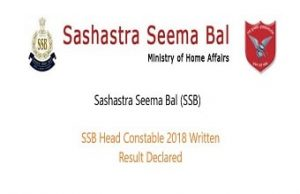 SSB Head Constable Ministerial 2018 Result
