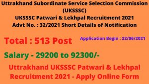 UKSSSC Patwari and Lekhpal Online Form 2021