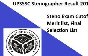 UPSSSC Stenographer 2016 Final Result