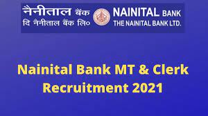 Nainital Bank Clerk and MT Online Form 2021