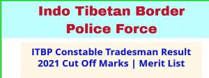 ITBP Constable 2017 Tradesman Result